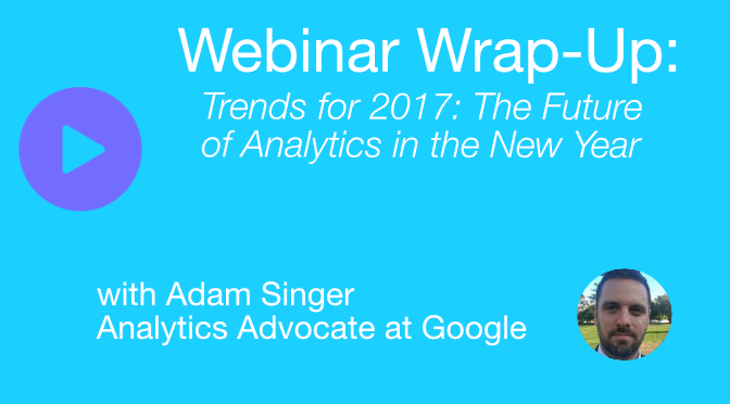 Webinar Wrap-Up: The Future of Analytics in the New Year