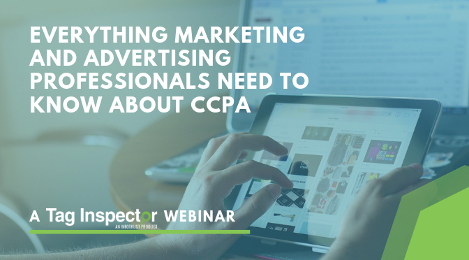 Everything Marketing and Advertising Professionals Need to Know About CCPA