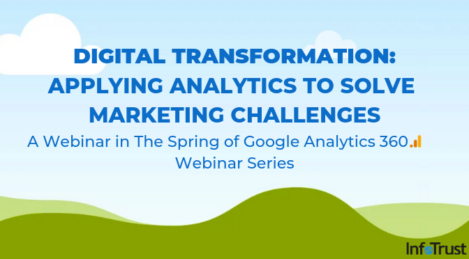 Digital Transformation: Applying Analytics to Solve Marketing Challenges