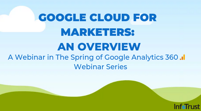 Google Cloud for Marketers: An Overview
