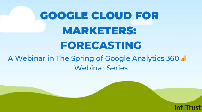 Google Cloud for Marketers:Forecasting
