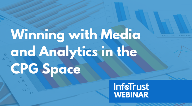 Webinar: Winning with Media and Analytics in the CPG Space