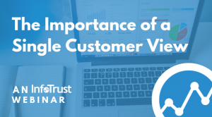 The Importance of a Single Customer View
