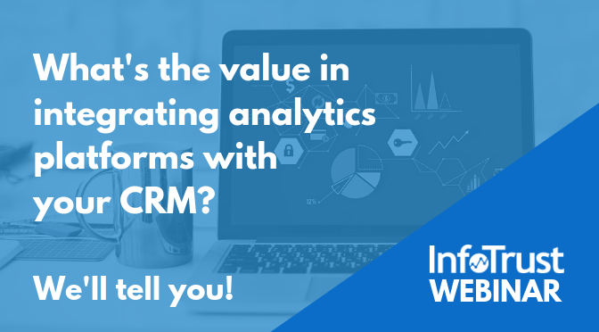 The Value in Integrating Analytics Platforms with CRM