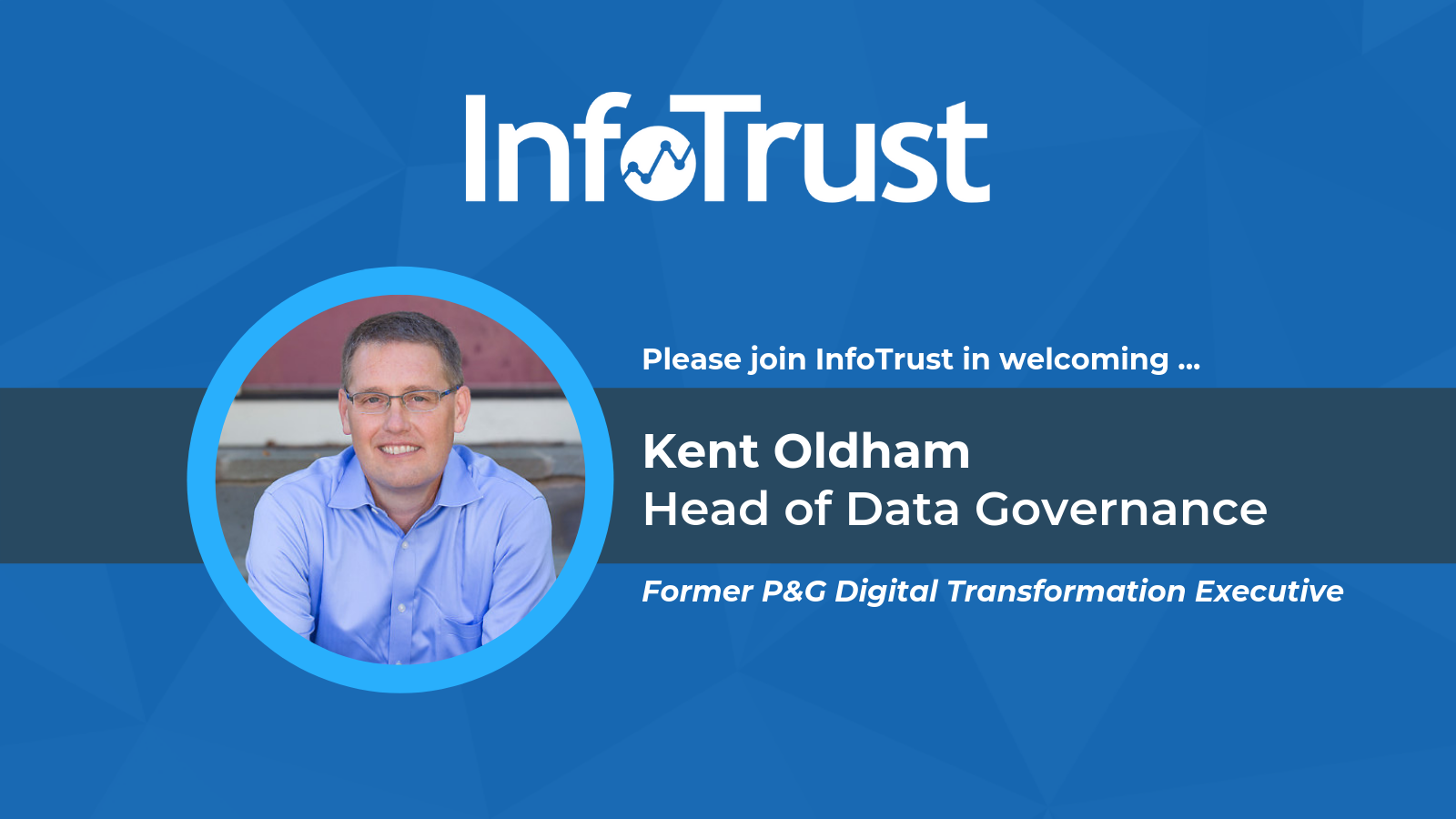 Former P&G Digital Transformation Executive Joins InfoTrust as Head of Data Governance