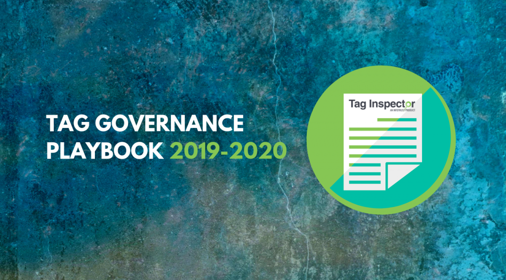 Tag Governance Playbook for 2019-2020