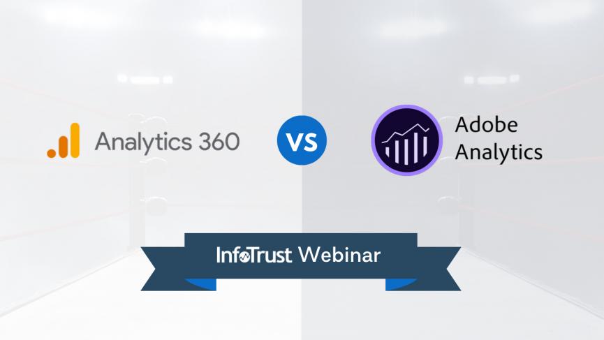 Google Analytics 360 vs Adobe Analytics webinar