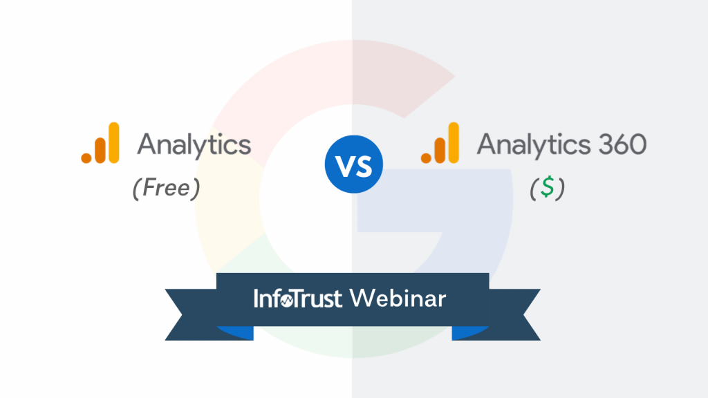 [Webinar] Google Analytics vs. Analytics 360: Key Differences Marketers Must Understand Before Upgrading