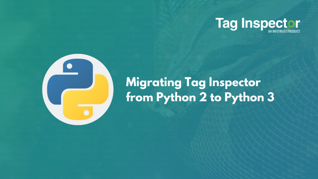 Migrating Tag Inspector from Python 2 to Python 3