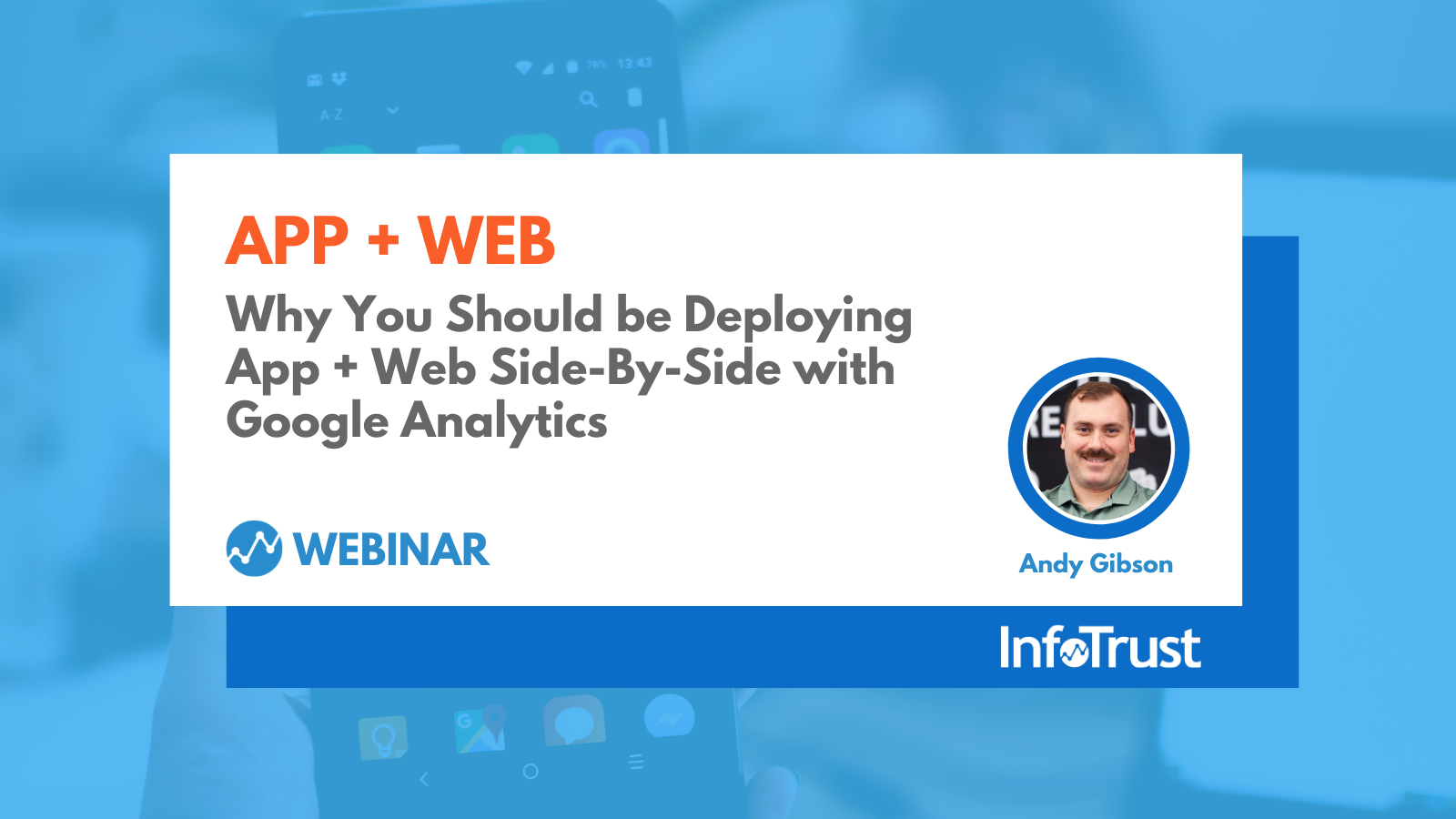Why You Should Deploy App + Web Side-by-Side with Google Analytics