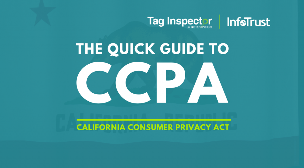 Your Quick Guide to the California Consumer Privacy Act (CCPA): What Companies in and Outside of California Need to Know