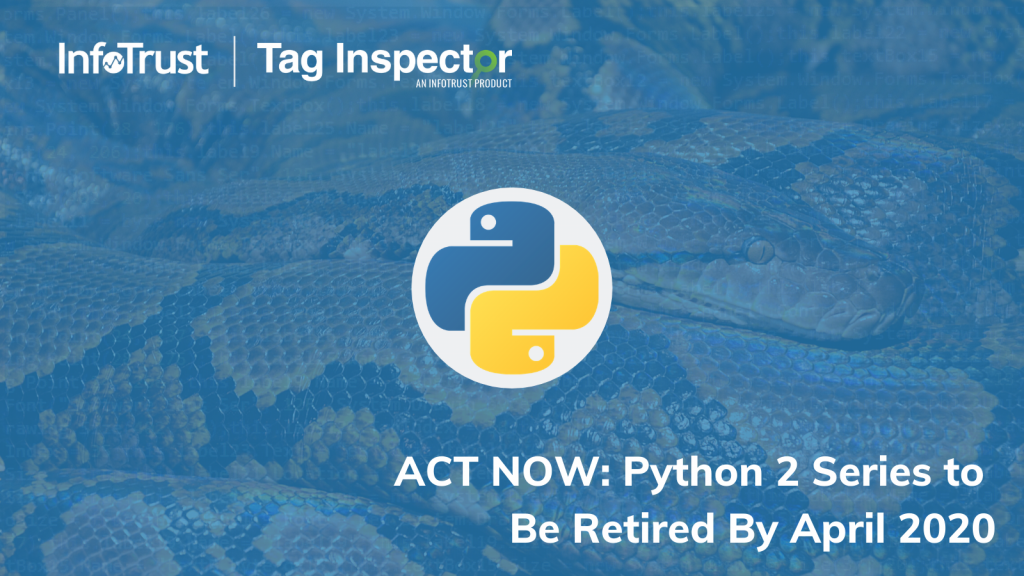 Act Now: Python 2 Series to Be Retired By April 2020