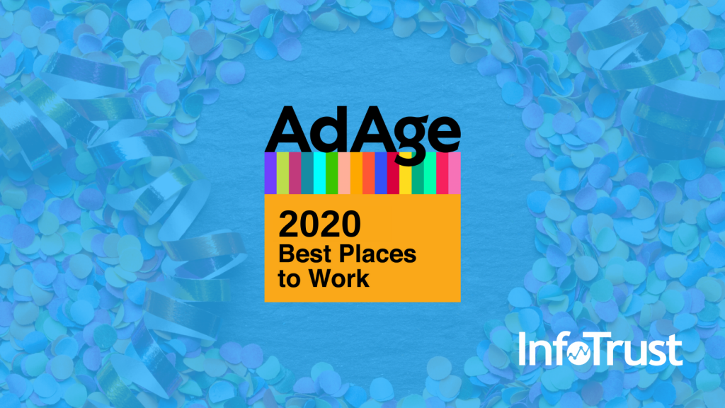 InfoTrust No. 5 on Ad Age Best Places to Work 2020 List