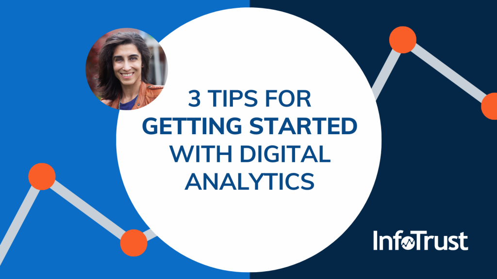 3 Tips for Getting Started with Digital Analytics