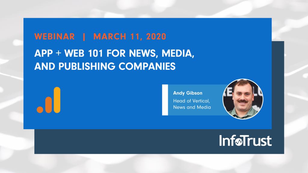 Webinar: App + Web 101 for News, Media, and Publishing Organizations