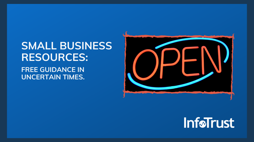 Free Resources for Small Businesses from the InfoTrust Team