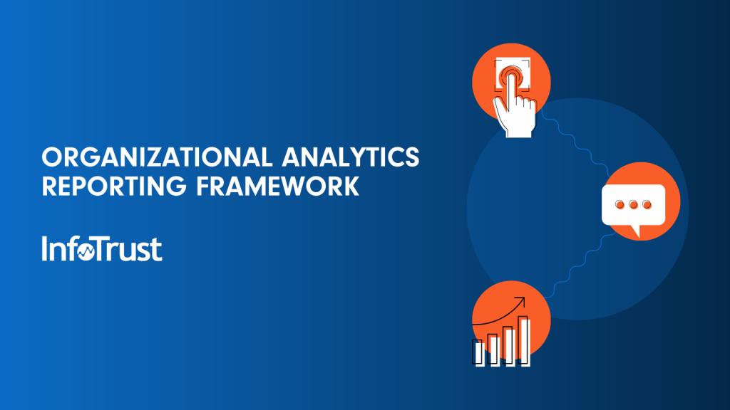 Organizational Analytics Reporting Framework