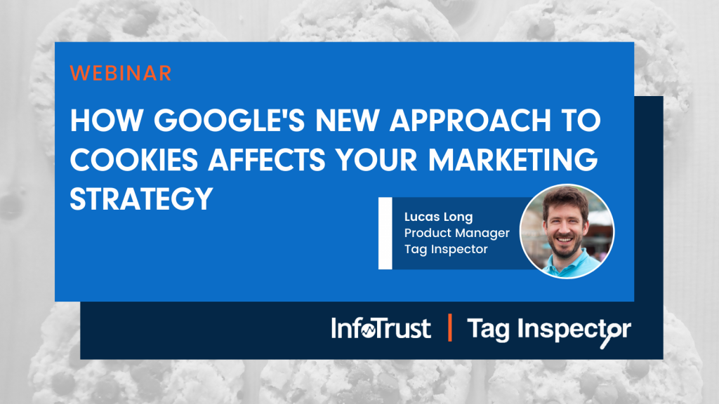 How Google's New Approach to Cookies Affects Your Marketing Strategy