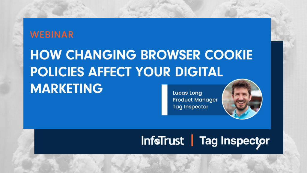 How Changing Browser Cookie Policies Affect Your Digital Marketing