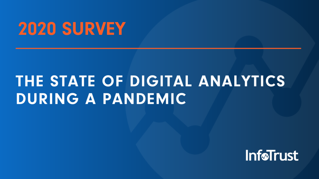 2020 SURVEY – The State of Digital Analytics During a Pandemic