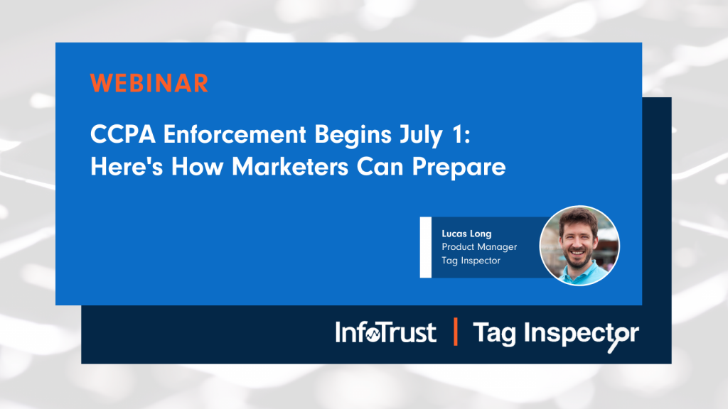 [Webinar] CCPA Enforcement Begins July 1: Here's How Marketers Can Prepare