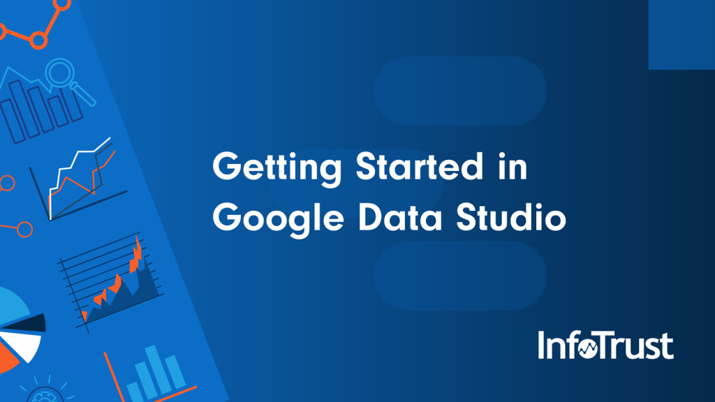 Getting Started in Google Data Studio