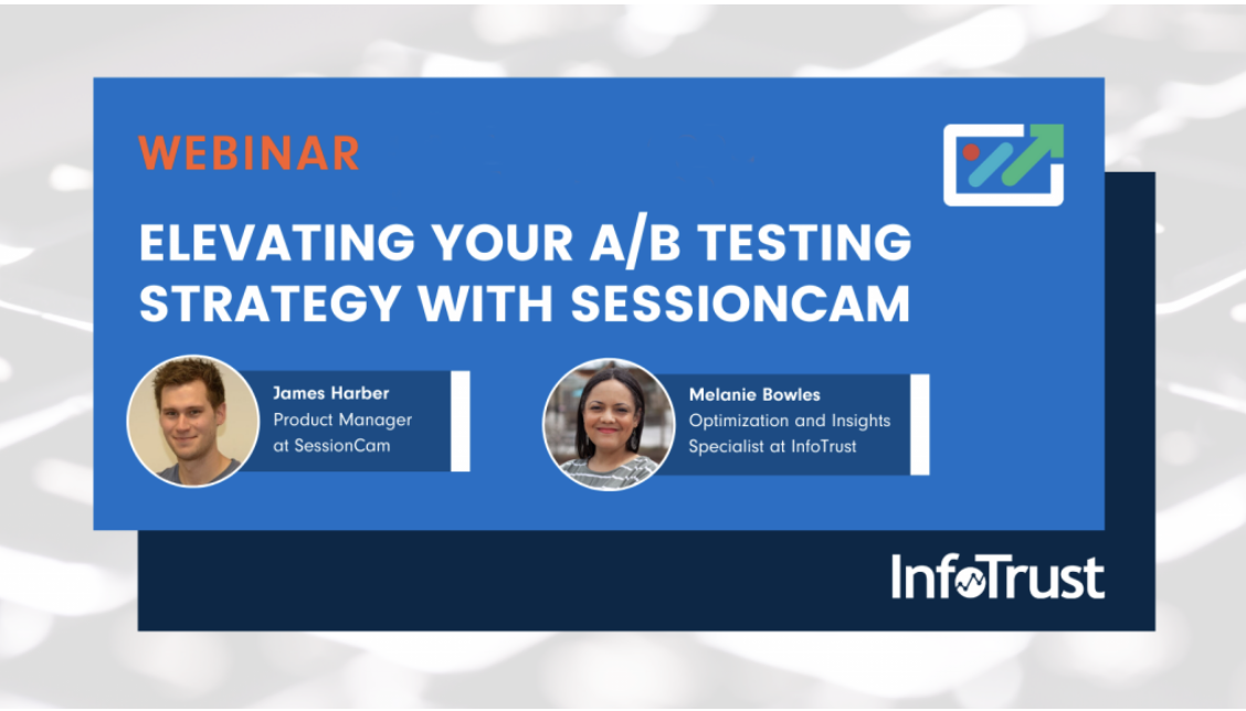 Elevating Your A/B Testing Strategy with SessionCam