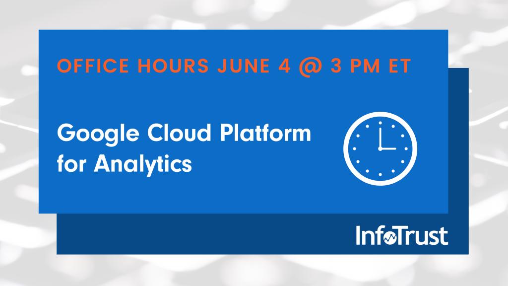 Office Hours: Google Cloud Platform for Analytics