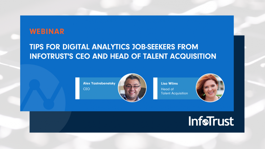 Tips for Digital Analytics Job-Seekers from InfoTrust's CEO and Head of Talent Acquisition
