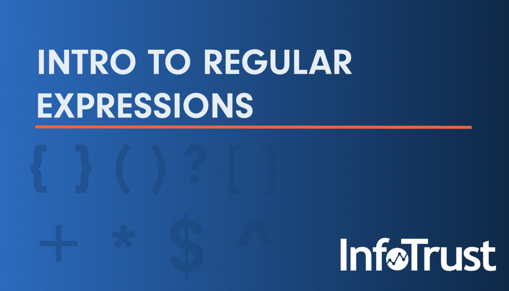 Intro to Regular Expressions, and How to Use Them
