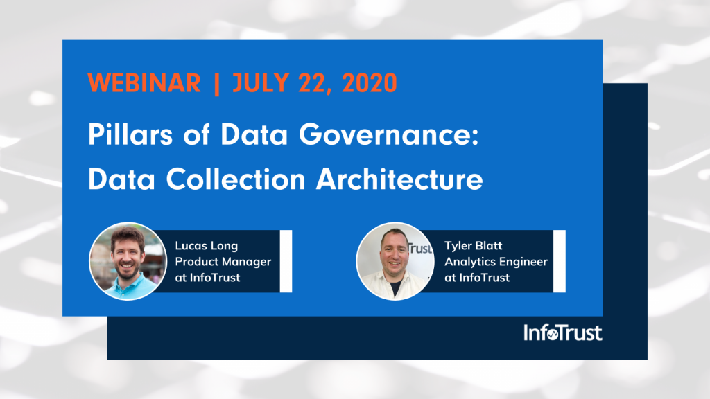 [Webinar] Pillars of Data Governance: Data Collection Architecture