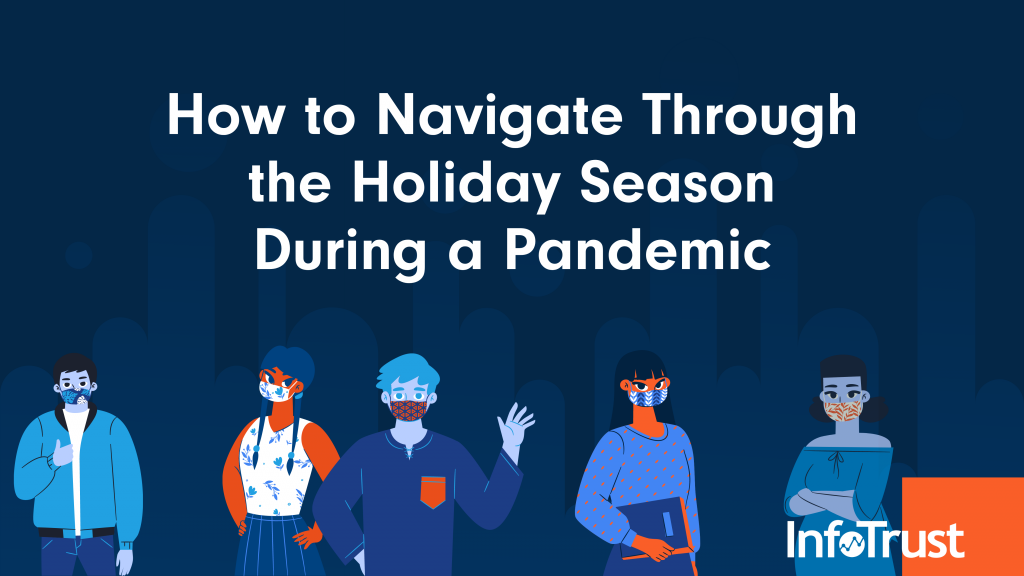 How to Navigate Through the Holiday Season During a Pandemic