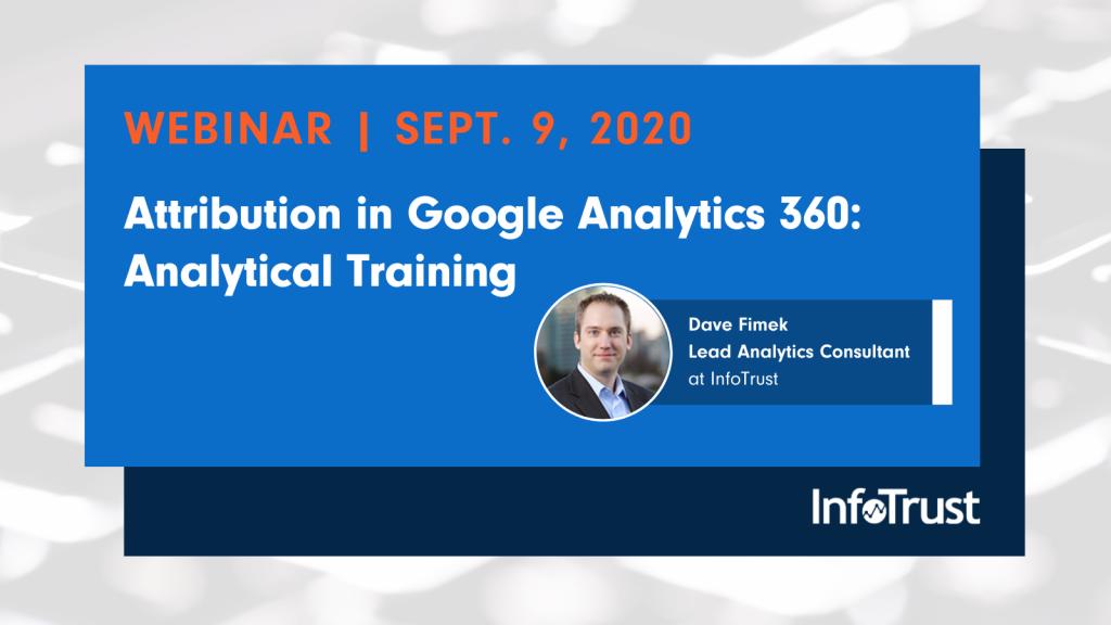 [Webinar] Attribution in Google Analytics 360: Analytical Training