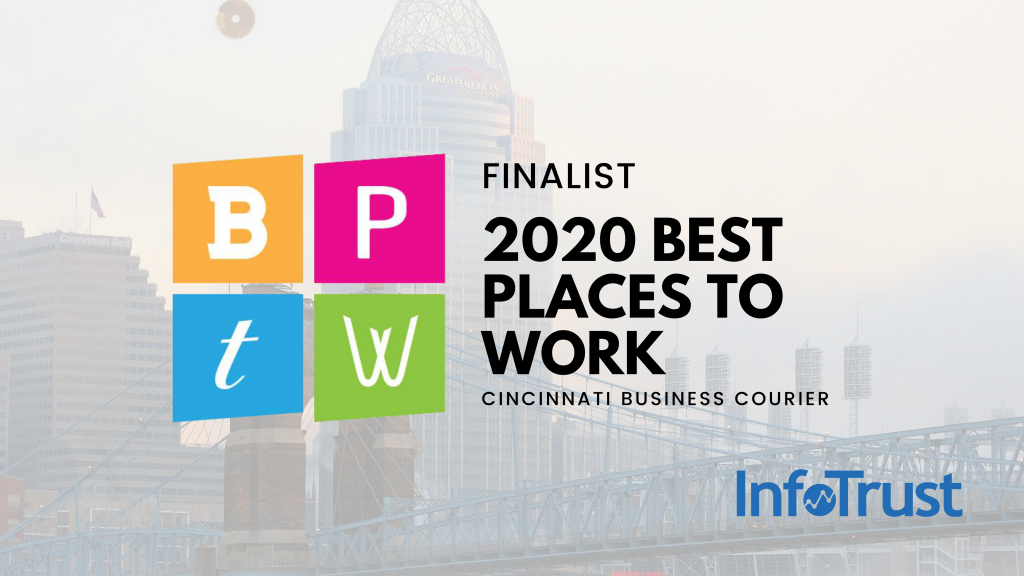 InfoTrust Named a Cincinnati Best Place to Work Finalist