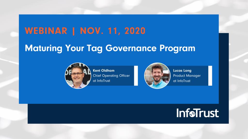 Webinar: Maturing Your Tag Governance Program