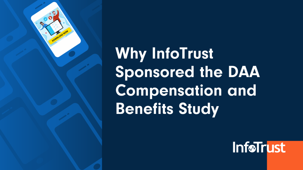 Why InfoTrust Sponsored the Digital Analytics Association Compensation Survey