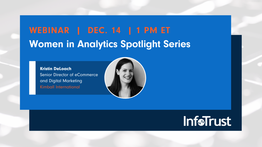 Women in Analytics Spotlight Webinar Series: Kristin DeLoach of Kimball International
