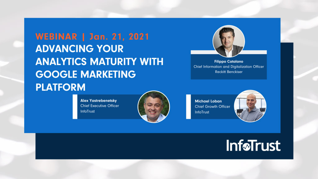 InfoTrust to Lead Webinar on Analytics Maturity Using Google Marketing Platform