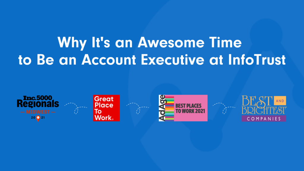 Why It's an Awesome Time to Be an Account Executive at InfoTrust