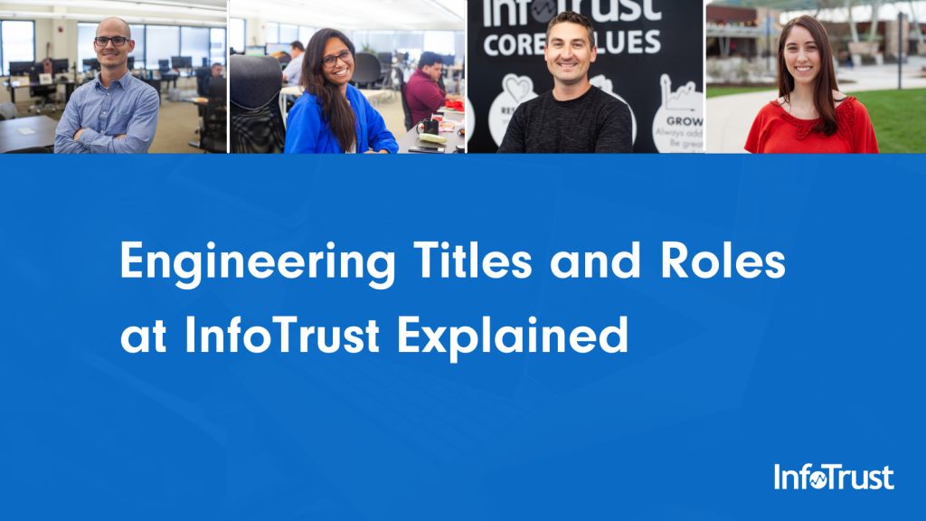 What's In a Name? Engineering Titles and Roles at InfoTrust Explained
