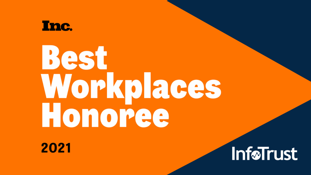InfoTrust Named One of Inc. Magazine's Best Workplaces in 2021