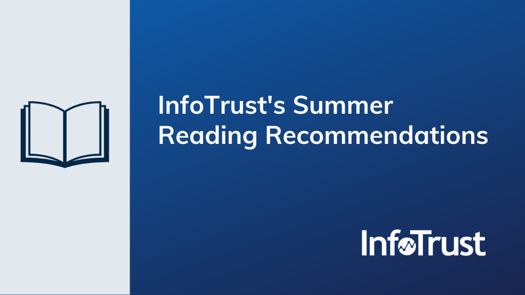 All Booked: InfoTrust's Summer Reading Recommendations