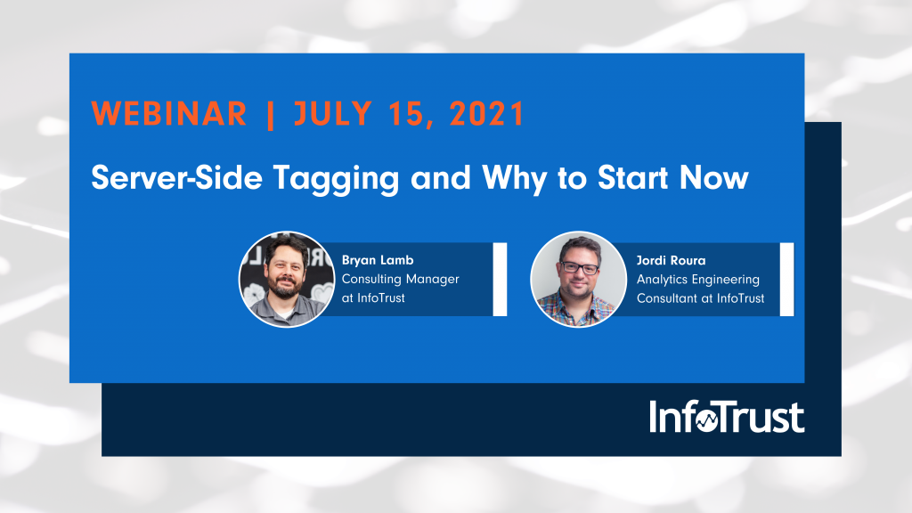 Webinar: Server-Side Tagging and Why to Start Now