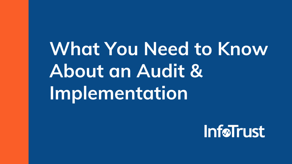What You Need to Know about an Audit & Implementation