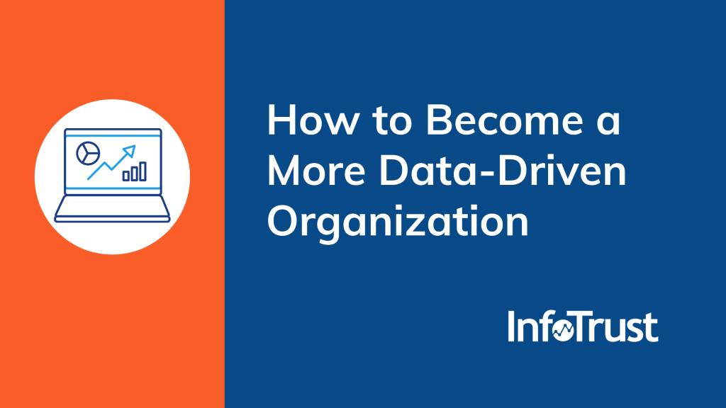 How to Become a More Data-Driven Organization