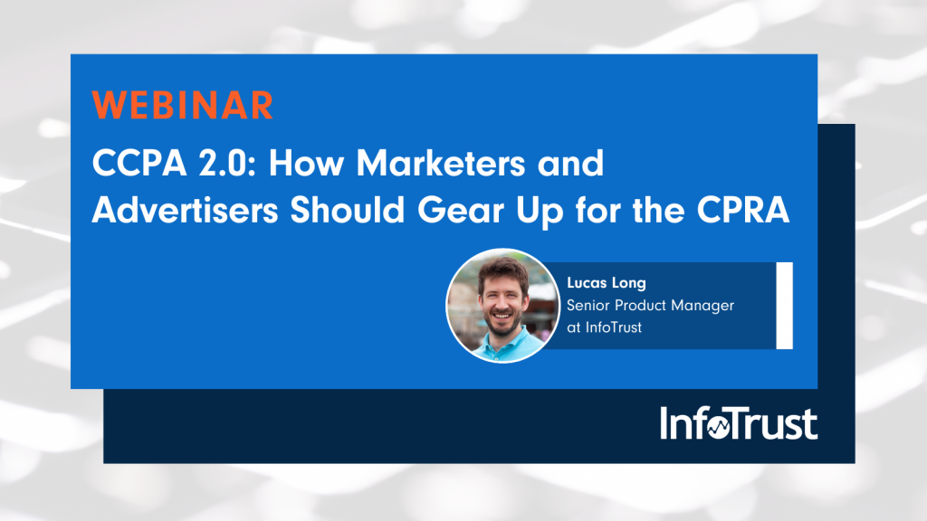 CCPA 2.0: How Marketers and Advertisers Should Gear Up for the CPRA