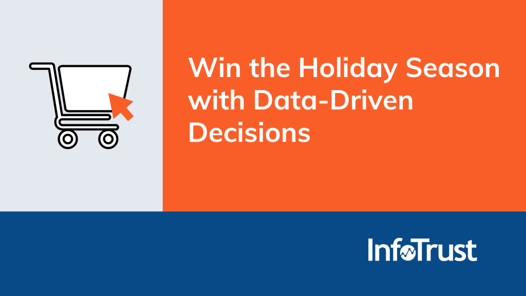 Win the Holiday Season with Data-Driven Decisions