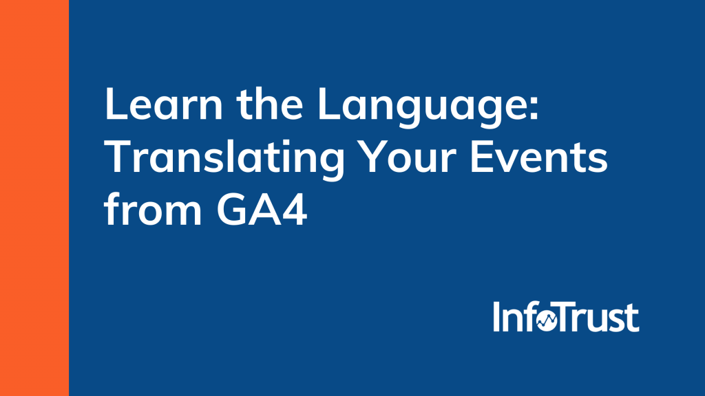 Learn the Language: Translating Your Events from GA4