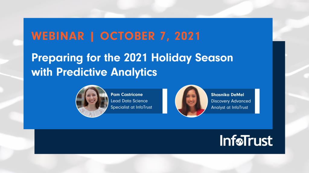 Webinar: Preparing for the 2021 Holiday Season with Predictive Analytics