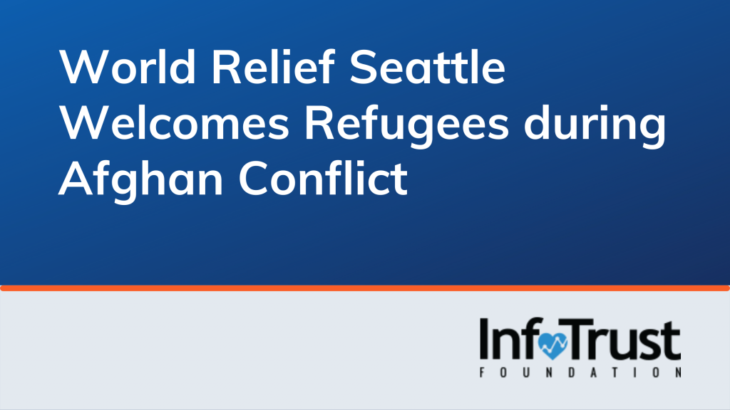 World Relief Seattle Welcomes Refugees during Afghan Conflict